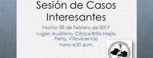 Sesión de Casos Interesante. Febrero 2017. !Estás invitado!
